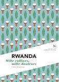 Colette Braeckman et L'Âme des peuples - Rwanda : Mille collines, mille douleurs - L'Âme des peuples.