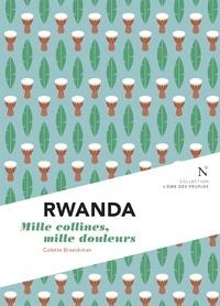 Colette Braeckman - Rwanda - Mille collines, mille douleurs.
