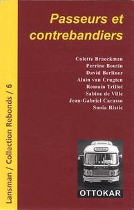 Colette Breackman et Perrine Boutin - Passeurs et contrebandiers.