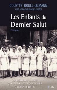 Colette Brull-Ulmann - Les enfants du dernier salut.