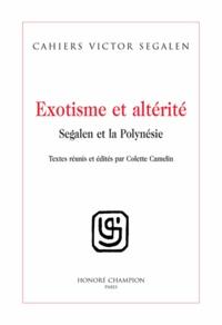 Colette Camelin - Exotisme et altérité - Segalen et la Polynésie.