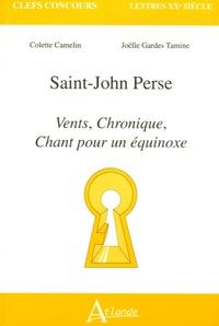 Colette Camelin et Joëlle Gardes Tamine - Saint-John Perse - Vents, Chronique, Chant pour un équinoxe.