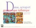 Colette Catteau et Anne-Marie Havage - Danse, acrosport, gymnastique rythmique - Activités artistiques pour les 3-12 ans.