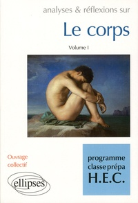 Colette-Chantal Adam et Paul-Laurent Assoun - Le corps - Volume 1.