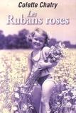 Colette Chatry - Les Rubans roses.