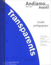Colette Chevillon et Bruna Rossi - Andiamo... Avanti ! Italien Lycée - Transparents.
