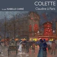 Colette et Isabelle Carré - Claudine à Paris.