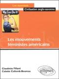 Colette Collomb-Boureau et Claudette Fillard - Les mouvements féministes américains.