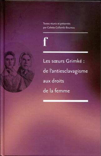 Les soeurs Grimké : de l'antiesclavagisme aux droits de la femme