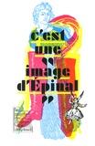 """Colette Cosnier et Thierry Depaulis - C'est une """"image d'Epinal""""."""