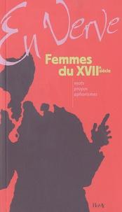 Colette Cosnier - Femmes du XVIIe en verve.