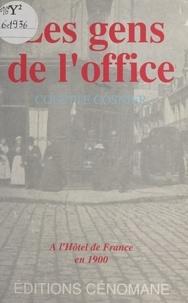 Colette Cosnier - Les gens de l'office, à l'Hôtel de France, en 1900.