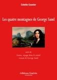 Colette Cosnier - Les Quatre montagnes de George Sand.