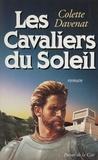 Colette Davenat - Les cavaliers du soleil.
