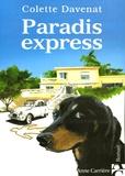 Colette Davenat - Paradis express.