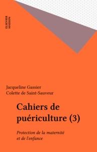 Colette de Saint-Sauveur - Protection de la maternité et de l'enfance.