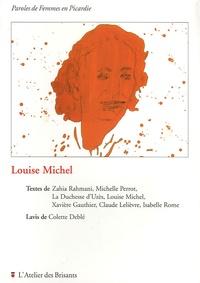 Colette Deblé - Louise Michel - Paroles de Femmes en Picardie.