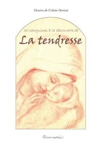 Colette Denizet - La tendresse.