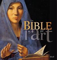 Colette Deremble - La Bible par l'art.