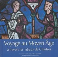 Voyage au Moyen Age à travers les vitraux de Chartres.pdf