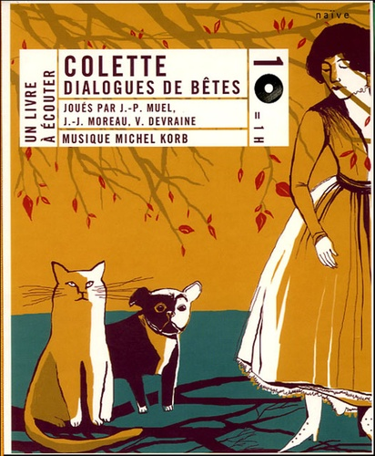 Colette - Dialogue de bêtes. 1 CD audio