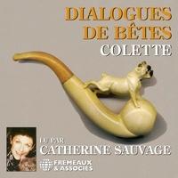 Colette et Catherine Sauvage - Dialogues de bêtes.
