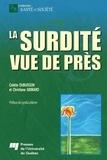 Colette Dubuisson - La surdité vue de près.