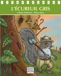 Colette Dufresne et Pierre Jarry - Ciné-faune - L'écureuil gris.
