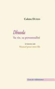 Colette Dumas - Dhuoda. Sa vie, sa personnalité.