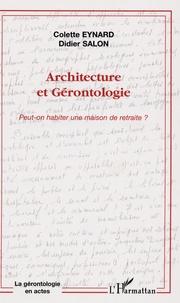Colette Eynard - Architecture et Gérontologie - Peut-on habiter une maison de retraite ?.
