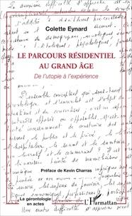 Le parcours résidentiel au grand âge - De lutopie à lexpérience.pdf