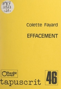 Colette Fayard et Antonin Artaud - Effacement.