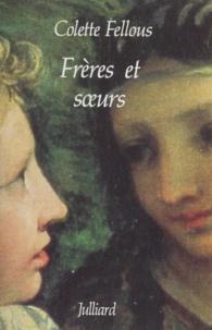 Colette Fellous - Frères et soeurs.