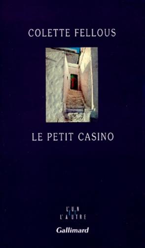 Colette Fellous - Le petit casino.