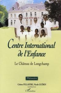 Colette Fillastre et Nicole Guérin - Centre International de l'Enfance - Le château de Longchamp.
