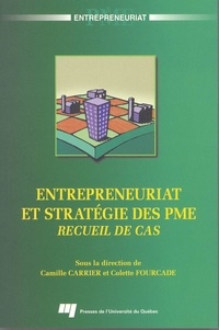 Colette Fourcade - Entrepreneuriat et stratégie des PME - Recueil de cas.