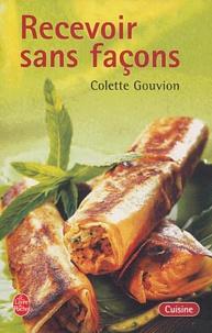 Colette Gouvion - Recevoir sans façons.