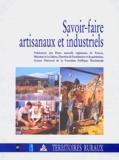 Colette Grandclaudon et Denis Chevallier - Savoir-faire artisanaux et industriels.