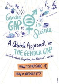 Colette Guillopé et Marie-Françoise Roy - A Global Approach to the Gender Gap in Mathematical, Computing, and Natural Sciences - How to Measure It, How to Reduce It?.