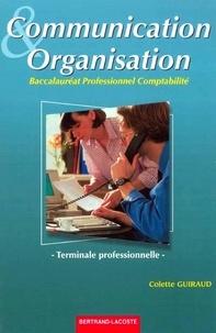 Colette Guiraud - Communication et organisation Terminale professionnelle comptabilité.