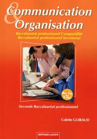Colette Guiraud - Communication & Organisation 2e Bac pro comptabilité/secrétariat.