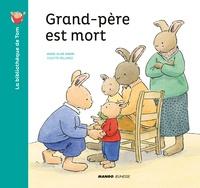 Colette Hellings et Marie-Aline Bawin - La bibliothèque de Tom  : Grand-père est mort.
