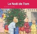 Colette Hellings et Marie-Aline Bawin - Le Noël de Tom.
