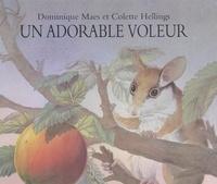 Colette Hellings et Dominique Maes - Un adorable voleur (le lérot).