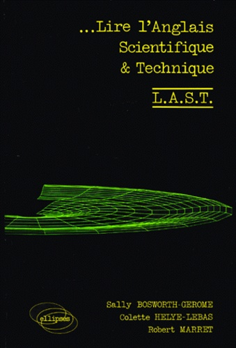 Colette Helye-Lebas et Sally Bosworth-Gerome - Lire l'anglais scientifique & [et  technique.