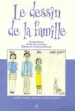 Colette Jourdan-Ionescu et Joan Lachance - Le dessin de la famille - Livre seul.