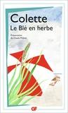Colette - La bibliothèque idéale des 50 ans GF Tome 25 : Le blé en herbe.