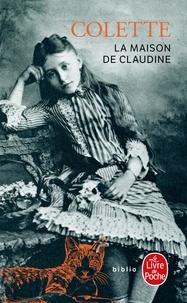 Colette - La Maison de Claudine.
