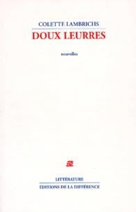 Colette Lambrichs - Doux leurres.