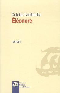 Colette Lambrichs - Eléonore.